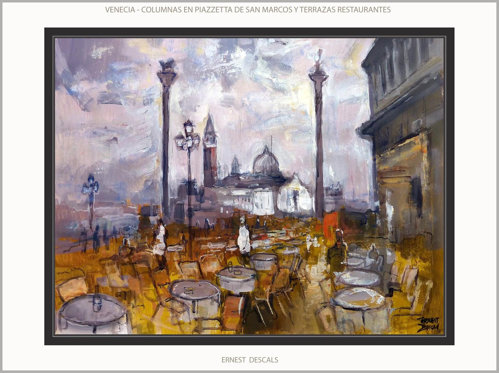 Ernest Descals.Artista Pintor: VENECIA-PINTURA-PAISAJES-RESTAURANTES ...