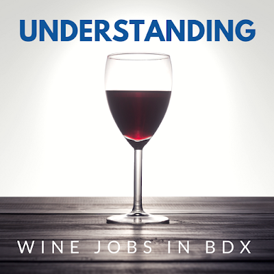 Wine Jobs in Bordeaux, France
