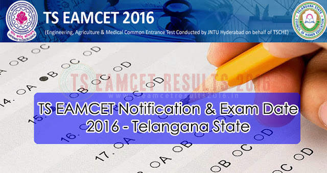 TS EAMCET 2016 Notification & Exam Date