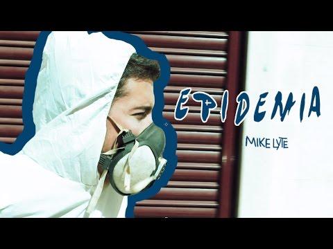 EPIDEMIA - Mike Lyte