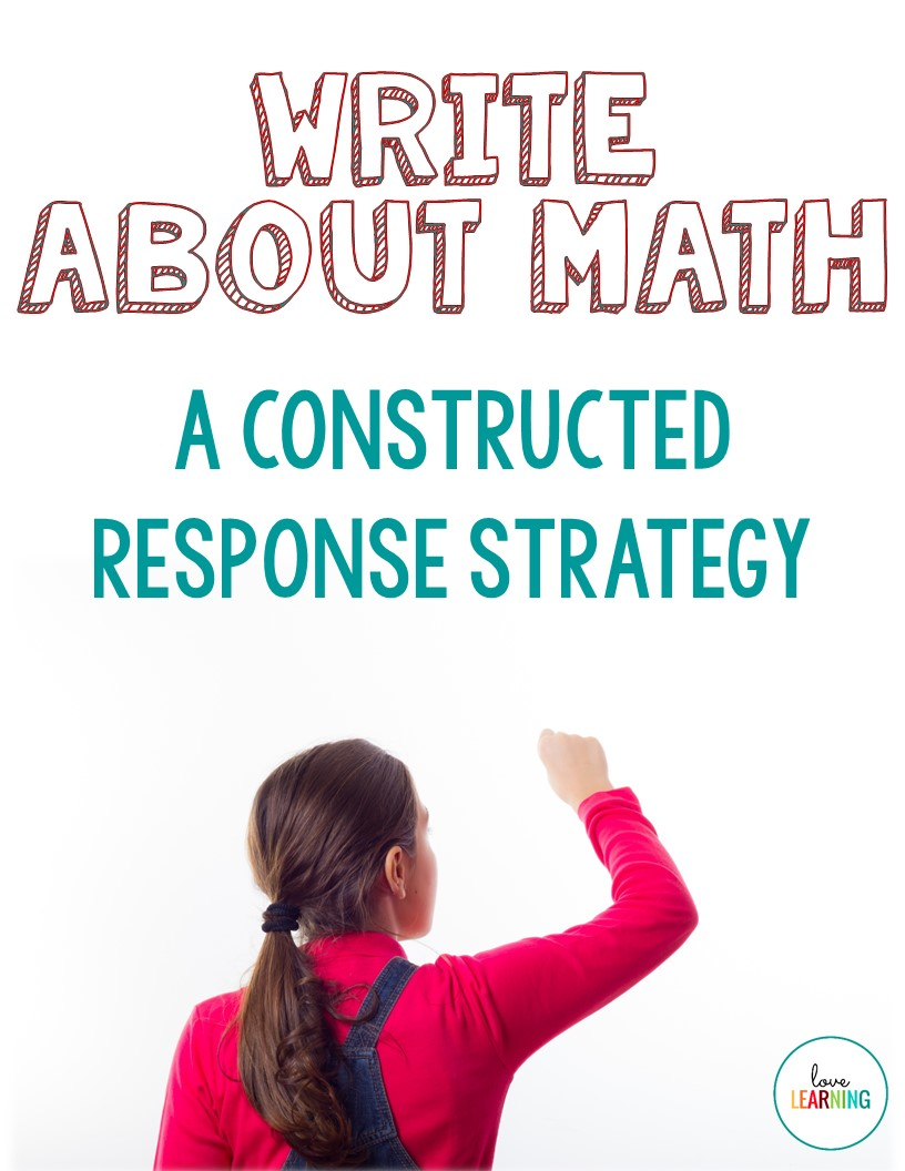 Teaching Maths Writing About Math Constructed Response One Stop Teacher Shop