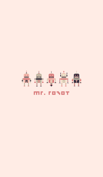 MR. ROBOT (PINK)