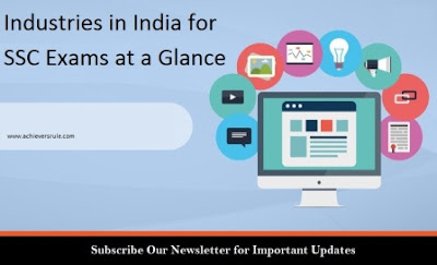 Industries in India for SSC Exams at a Glance