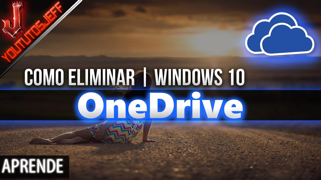 Como Eliminar OneDrive de Windows 10 por Completo | Facil y Rapido
