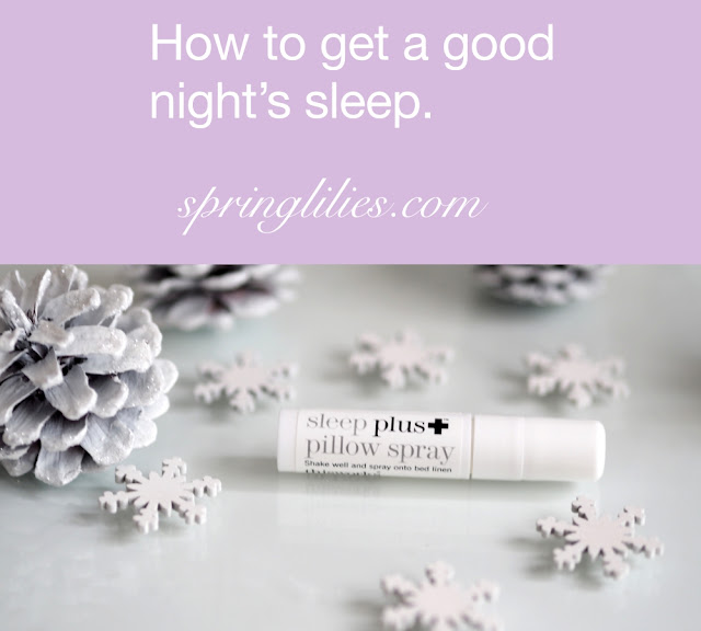 How to get a good night's sleep.