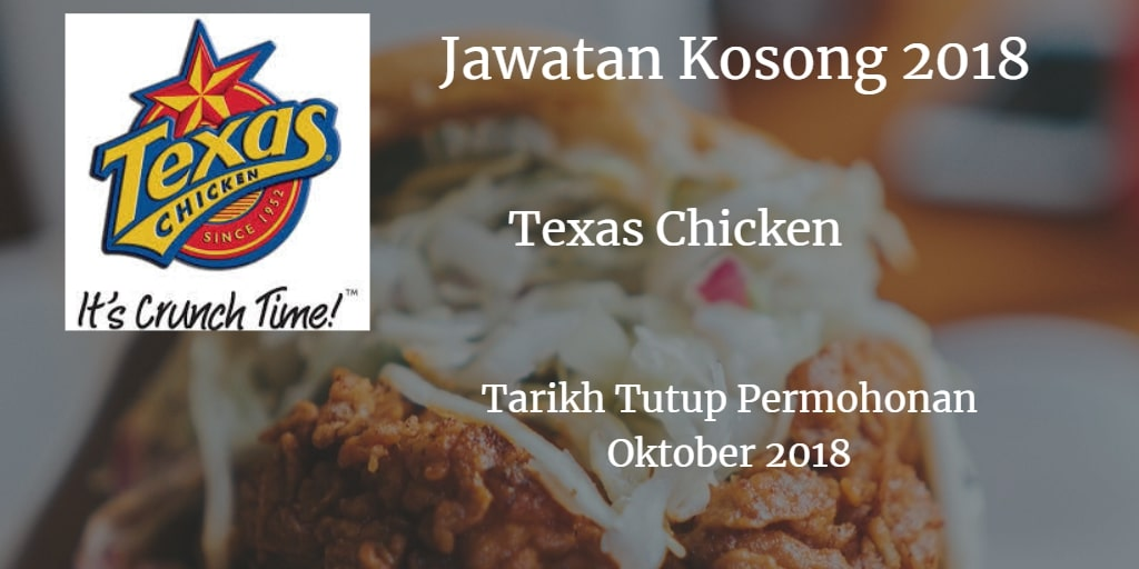 Jawatan Kosong TEXAS CHICKEN Oktober 2018