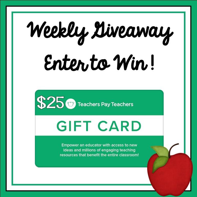An Apple For The Teacher: Weekly $25 Teachers pay Teachers Gift ...