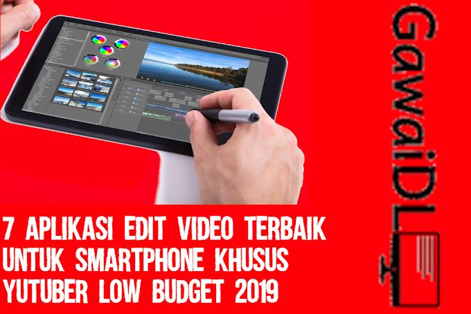 7 Aplikasi Edit Video Terbaik untuk Smartphone Khusus Yutuber LOW BUDGET 2019