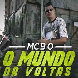 O Mundo da Voltas – MC B.O