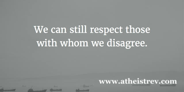 We can respect those with whom we disagree.