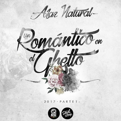 Afaz Natural - Un Romantico En El Guetto