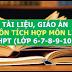 Kho tài liệu, giáo án liên môn tích môn Lịch Sử lớp 6-7-8-9-10-11-12 cấp THCS-THPT