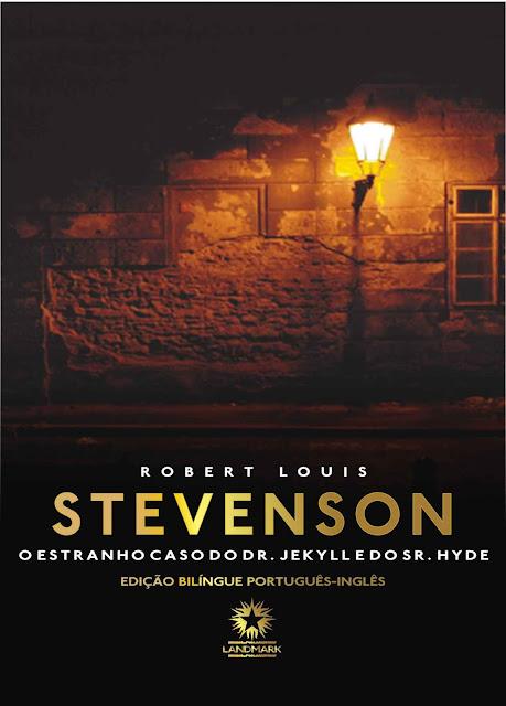 O estranho caso do Doutor Jekyll e do Senhor Hyde - Robert Louis Stevenson