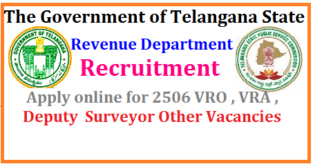Telangana Revenue Dept Recruitment 2017 | Apply online for 2506 VRO,VRA,Deputy Surveyor & Other Vacancies TS VRO VRA Application Process | Telangana Revenue Dept notification 2017 | TS Deputy Surveyor apply online | Revenue Jr Assistant recruitment 2017 Telangan | Telangana Revenue Dept Recruitment for 2506 Vacancies | official notification of the Telangana Revenue Dept Vacancies 2017 for the pay scale, age relaxation, and other details| Telangana Notification for 2506 Revenue Dept Vacancy 2017 |Telangana Revenue Dept Recruitment 2017 Eligibility Criteria | TS VRA VRO Notification Details Educational Qualifications | Revenue Dept Recruitment 2017-18 for 2506 posts | TS VRA Notification 2017 for 2506 Posts | Telangana Recruitment 2017-18 for Revenue Dept | www.ccla.cgg.gov.in Recruitment for VRA VRO | TSPSC-telangana-revenue-dept-recruitment-2017-VRO-VRA-Deputy-surveyor-Junior-assistant-sub-registrar-deputy-collector-tahsildar-recruitment-notification-apply-online-hall-tickets-answer-key-results- www.ccla.cgg.gov.in/2017/06/TSPSC-telangana-revenue-dept-recruitment-2017-VRO-VRA-Deputy-surveyor-Junior-assistant-sub-registrar-deputy-collector-tahsildar-recruitment-notification-apply-online-hall-tickets-answer-key-results-www.ccla.cgg.gov.in.html