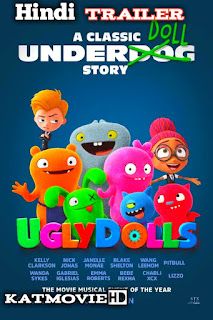 Ugly Dolls HINDI TRAILER 2019