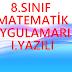 8.Sınıf Matematik Uygulamaları 1.yazılı soruları