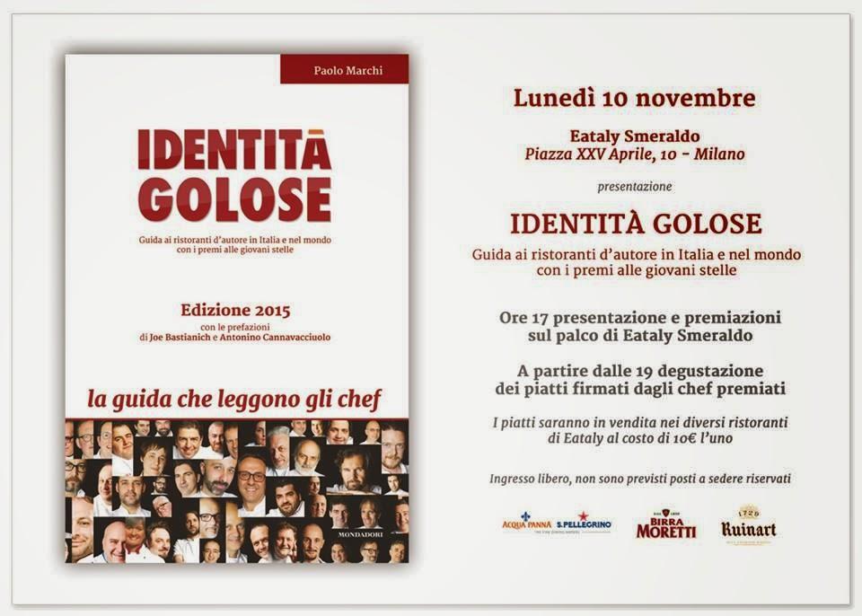 Presentazione Guida Identità Golose 10 Novembre ore 17:00 Eataly Smeraldo
