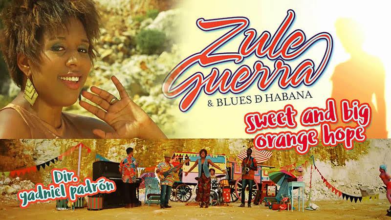 Zule Guerra & Blues D´Havana - ¨Sweet and big orange hope¨ - Videoclip - Dirección: Yadniel Padrón. Portal Del Vídeo Clip Cubano