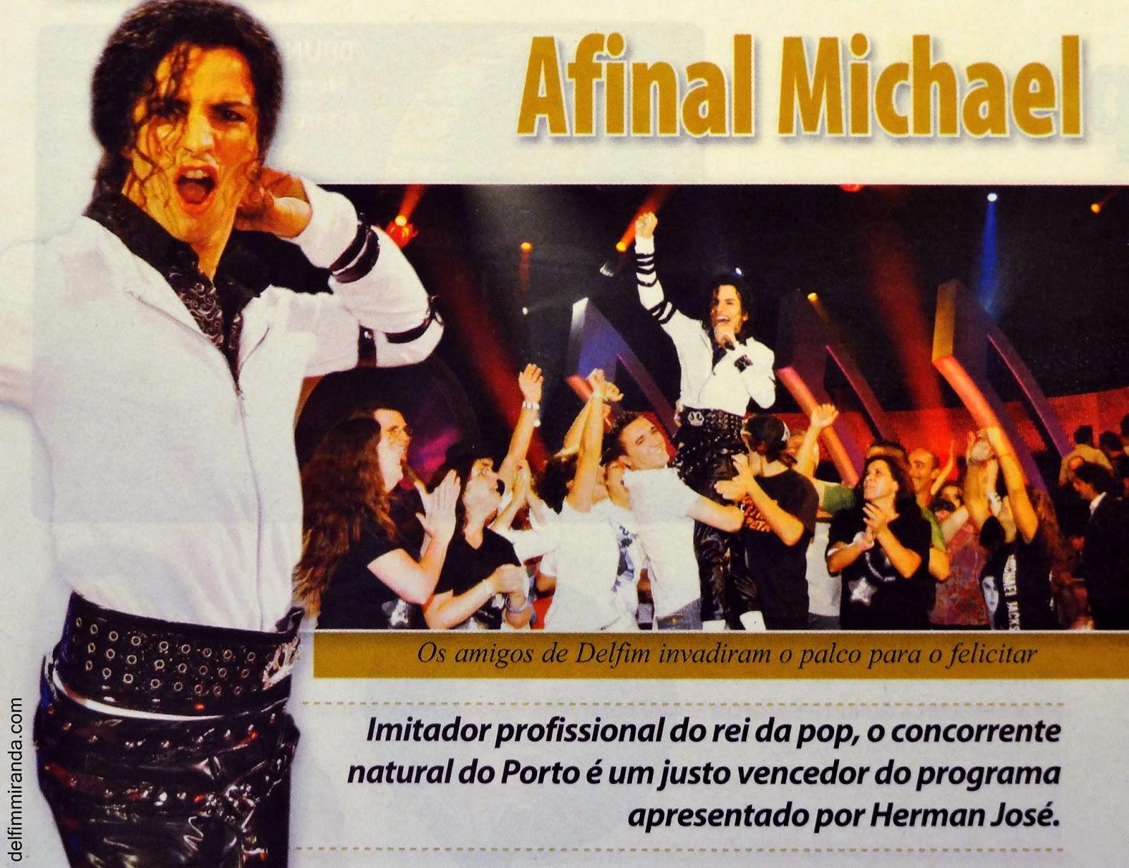 Delfim Miranda - Michael Jackson Tribute - Magazine cut - Winning the TV contest - The One & Only