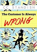 Small cover image of The Customer is Always Wrong by CC Standish