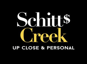 Schitt's Creek - Up Close and Personal