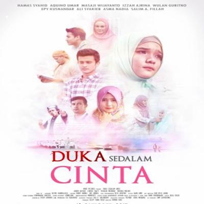 Duka Sedalam Cinta, Duka Sedalam Cinta Synopsis, Duka Sedalam Cinta Trailer, Duka Sedalam Cinta Review, Poster Duka Sedalam Cinta
