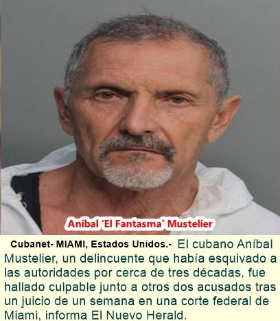 Cubano más buscado en EEUU es hallado culpable