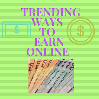 Trending ways to earn online