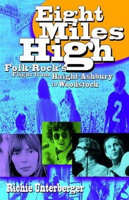 Eight_Miles_High_Folk_Rock_s_Flight_from_Haight_Ashbury_to_Woodstock,Richie_Unterberger,psychedelic-rocknroll,front