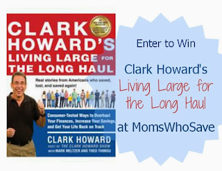 "Clark Howard's New Book ""Living Large for the Long Haul"" Review and Giveaway"