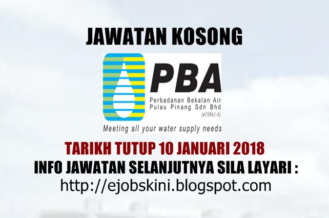 Jawatan Kosong Perbadanan Bekalan Air Pulau Pinang Pba 10 Januari 2018