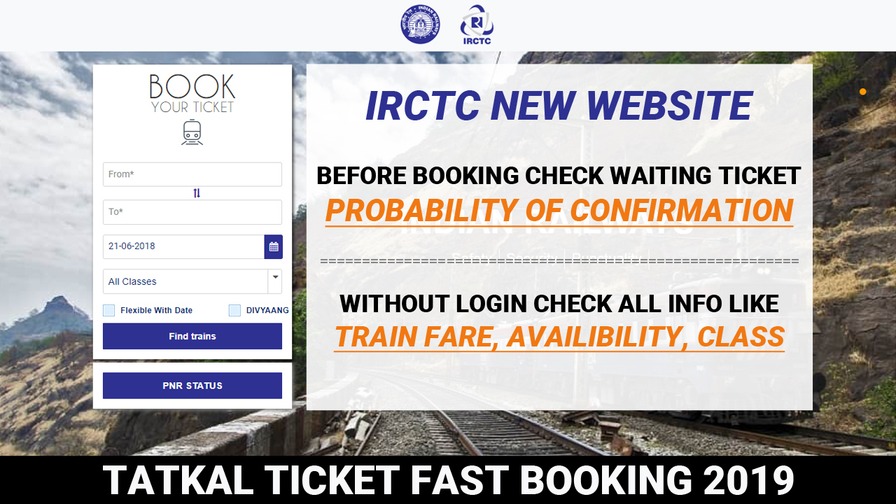 Book Tatkal Ticket Fast on IRCTC New Website | Indian Railway Launch IRCTC New Website 2019