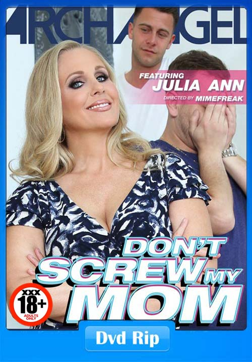[18+] Dont Screw My Mom XXX DVDRip x264