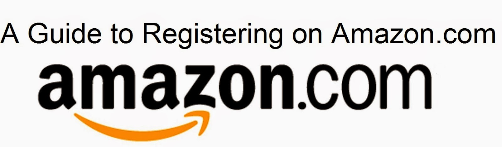 A Guide to Registering on Amazon.com : eAskme