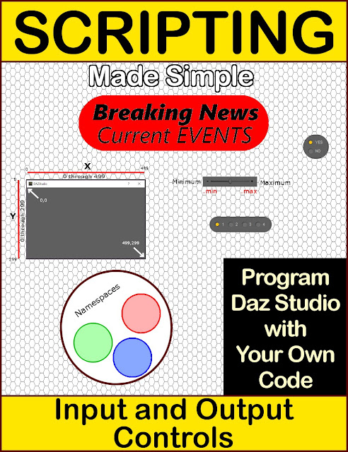 SCRIPTING Made Simple Vol-5: Input and Output Controls for Daz Script