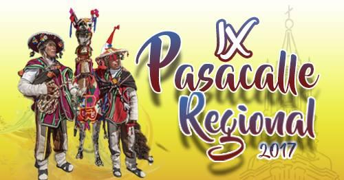 Pasacalle Regional 2017 - 06 de agosto