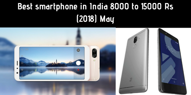 http://www.mysterytechs.com/2018/05/best-smartphone-in-india-8000-to-15000_5.html