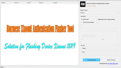 Burmese Xiaomi Authenication Flasher Tool 1.3 Beta Version