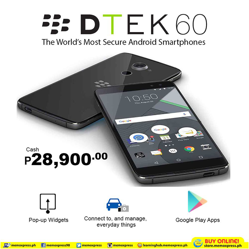BlackBerry DTEK60 Now Available AT MemoXpress For PHP 28900