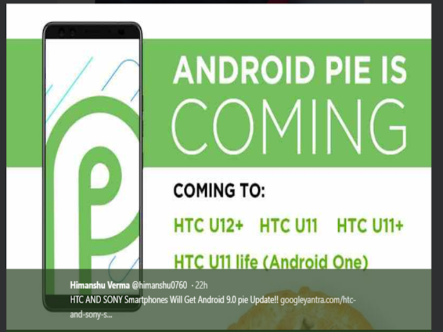 Android Pie Update is coming soon in HTC, Sony, Huawei - Technews