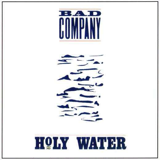 BAD COMPANY - Holy Water [The Deluxe Edition / Remastered + Bonus] (2015) full