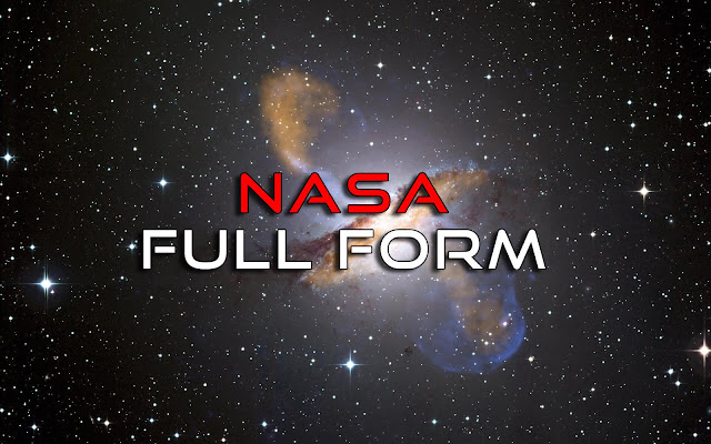 full form of nasa,what is the full form of nasa,nasa full form