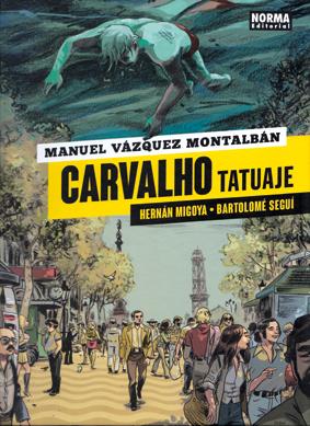 Carvalho  Tatuaje comic de Seguí y Migoya sobre la obra de Manuel Vázquez Montalbán