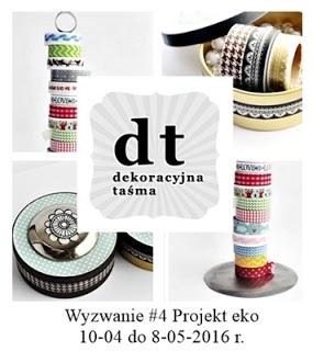 http://dekoracyjnatasma.blogspot.com/2016/04/wyzwanie-4-projekt-eko.html