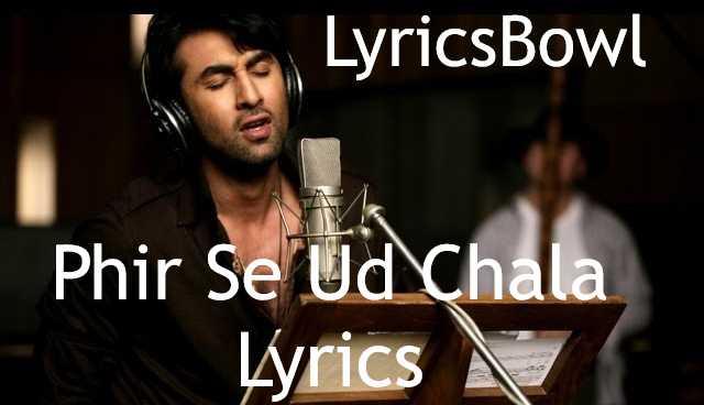 Phir Se Ud Chala Lyrics - Mohit Chauhan | LyricsBowl