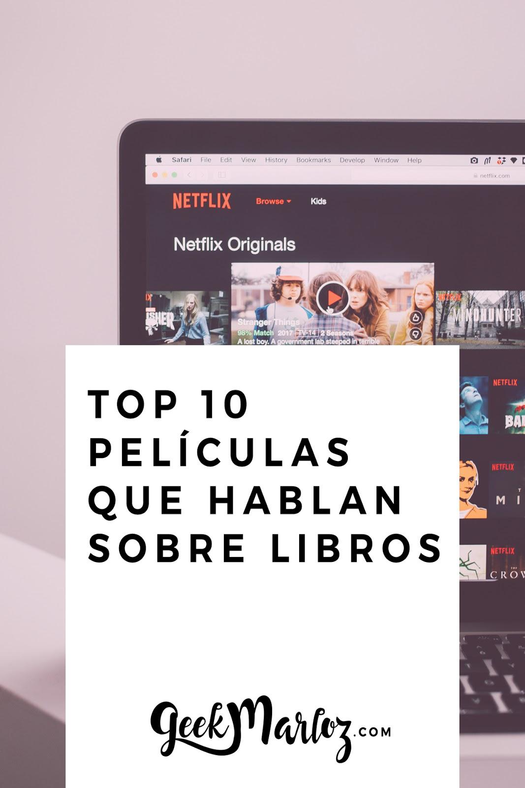 Top 10 de películas que hablan sobre libros