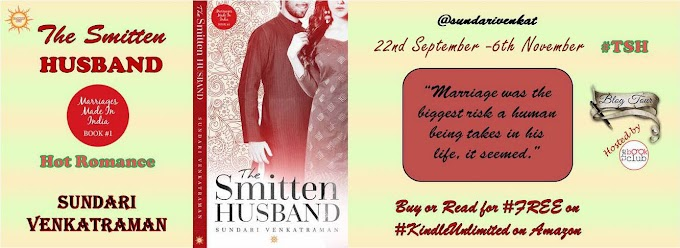 Blog Tour: MARRIAGES MADE IN INDIA: BOOK #1: THE SMITTEN HUSBAND by Sundari Venkatraman