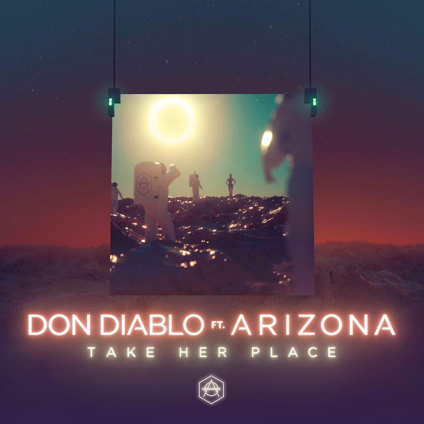 Don Diablo - Take Her Place (feat. A R I Z O N A) - Single