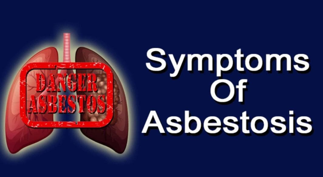 What Are The Causes and Symptoms of Asbestosis