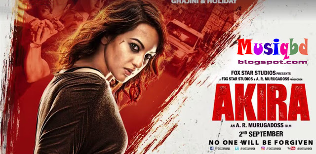 Akira (2016) Bollywood Movie Mp3 Songs Album Download